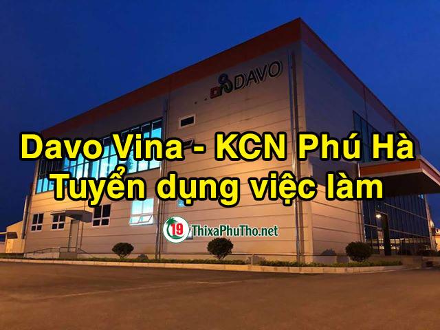 Davo Vina - KCN Phú Hà tuyển dụng việc làm